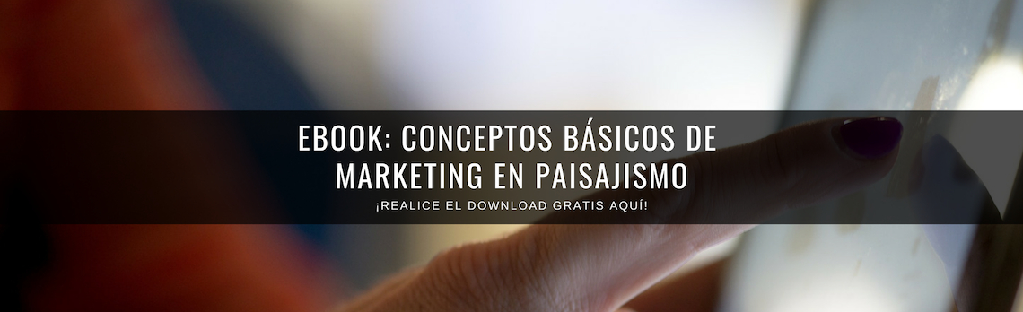 E-book gratuito: concepto básicos de marketing en paisajismo